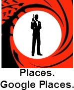 What would Bond do if he had 1 hour to get visible in Google Places?