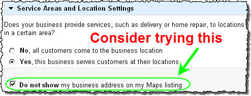 Try not showing your street address on your Google listing
